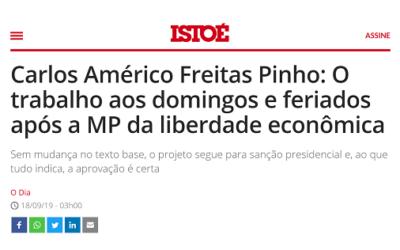 Isto É – Carlos Américo Freitas Pinho: O trabalho aos domingos e feriados após a MP da liberdade econômica