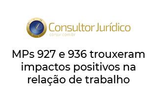 ConJur – MPs 927 e 936 trouxeram impactos positivos na relação de trabalho